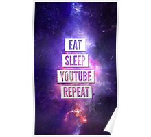 Eat Sleep YouTube Repeat Poster