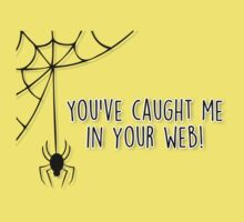 You've caught me in your web! Kids Clothes