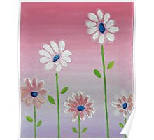 Daisies reaching for the sun original acrylic painting Poster
