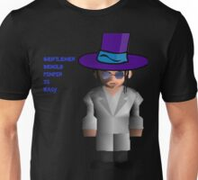 Pimpin is Easy Unisex T-Shirt