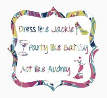Lilly Pulitzer Inspired Jackie Gatsby Audrey Quote - Besame Mucho Kids Clothes