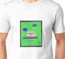 EAT Unisex T-Shirt
