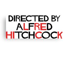 I'm an actor - directed by Alfred Hitchcock Canvas Print