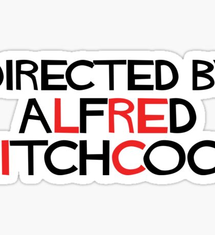 I'm an actor - directed by Alfred Hitchcock Sticker