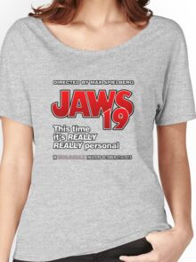 Jaws 19 - This time it's really really personal (Back to the Future) Women's Relaxed Fit T-Shirt