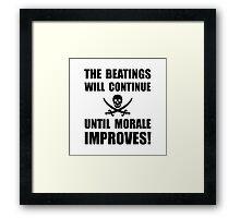 Beatings Morale Improve Framed Print