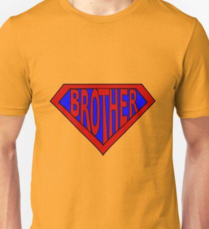 Hero, Heroine, Superhero, Super Brother Unisex T-Shirt