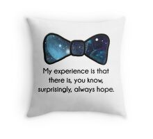 There's always hope Throw Pillow