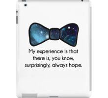 There's always hope iPad Case/Skin