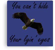 The Eagles- Lyin Eyes Canvas Print