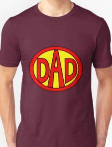 Hero, Heroine, Superhero, Super Dad Unisex T-Shirt