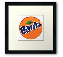 Banta [Fanta Parody] Framed Print