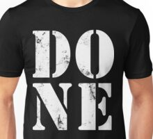 DONE! Unisex T-Shirt