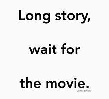 Long story - Damon Unisex T-Shirt