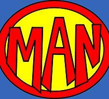 Hero, Heroine, Superhero, Super Man by Kreativista