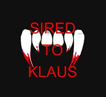 Sired to klaus Unisex T-Shirt