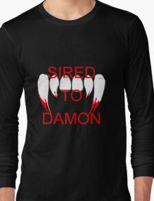 Sired to damon Long Sleeve T-Shirt