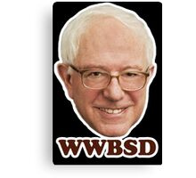 WWBSD What Would Bernie Sanders Do (wh) Canvas Print