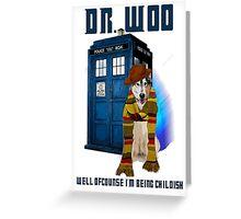 Dr woo  Greeting Card