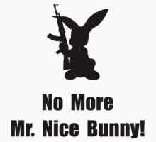 No More Nice Bunny by TheBestStore