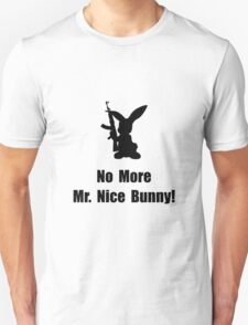 No More Nice Bunny T-Shirt