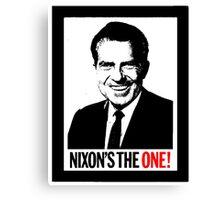 NIXON'S THE ONE Canvas Print