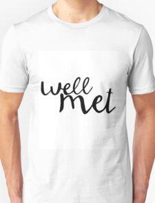 Well met T-Shirt