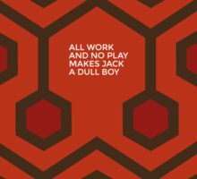 All work and no play makes Jake a dull boy Sticker