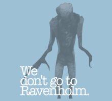 We Don't Go to Ravenholm. Kids Tee