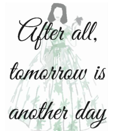 Scarlett O'Hara Quote- Gone with the Wind  Sticker