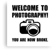 Photography Broke Canvas Print