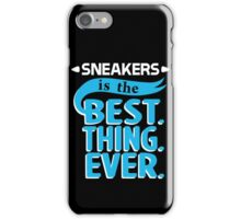 Sneakers is the Best Thing Ever - Powder iPhone Case/Skin
