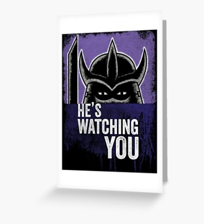 Shredder is Watching Greeting Card