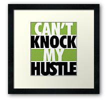 Can't Knock My Hustle 2 - Green Framed Print