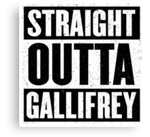 Straight Outta Gallifrey - The Time Lord's in the Hood - Movie Mashup - Geek Humor - Syfy - Doctor Who Mashup Canvas Print