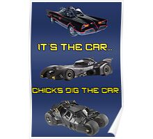 Chicks dig the car Poster