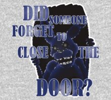 Did someone forget to close the door? Kids Tee