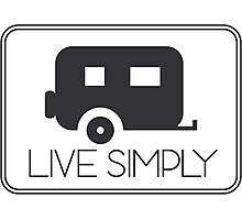Living Simply Photographic Print