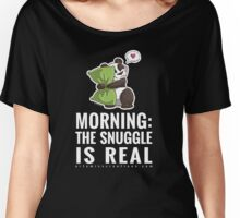 Morning: The Snuggle is Real. Women's Relaxed Fit T-Shirt