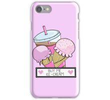BUY ME ICECREAM iPhone Case/Skin