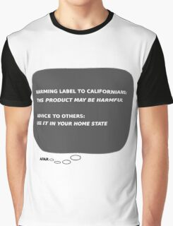 Message from afar - Californians Graphic T-Shirt