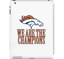 Denver Broncos - We Are The Champions iPad Case/Skin
