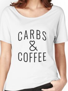 """Funny Quote """"Carbs & Coffee"""" Women's Relaxed Fit T-Shirt"""