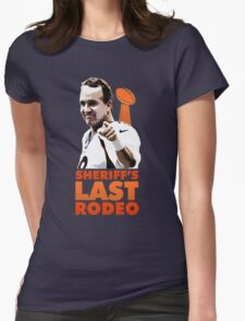 Sheriff's Last Rodeo Womens Fitted T-Shirt