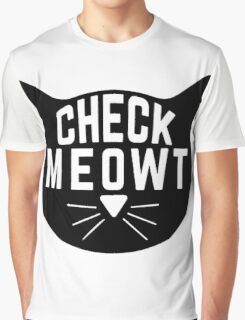 """Funny Quote """"Check Meowt"""" Graphic T-Shirt"""