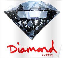 Diamond Supply Real Diamond Poster