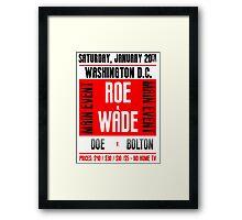 Roe v. Wade Framed Print