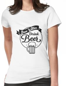 """Funny Quote """"Drinking Booze Alcohol Beer"""" Womens Fitted T-Shirt"""
