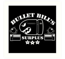 Bullet Bills Surplus Art Print