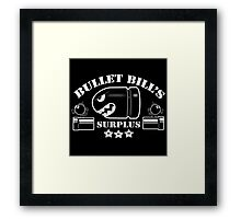 Bullet Bills Surplus Framed Print